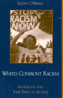 Whites Confront Racism by Eileen O'Brien