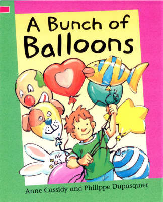 A Bunch of Balloons by Anne Cassidy