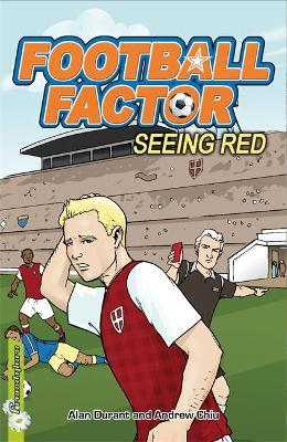 Football Factor: Seeing Red by Alan Durant