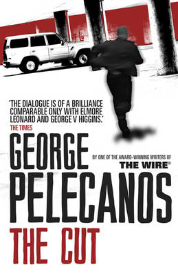 The The Cut by George Pelecanos