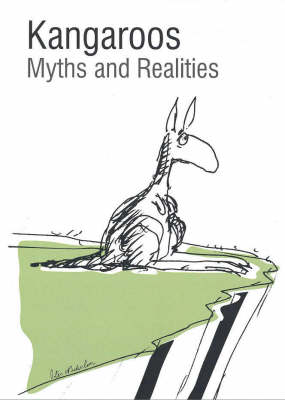 Kangaroo: Myths and Realities by David Croft