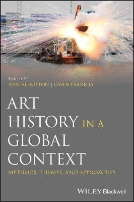 Art History in a Global Context: Methods, Themes, and Approaches book