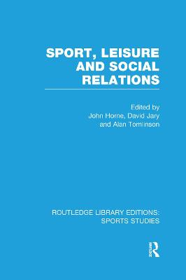 Sport, Leisure and Social Relations book