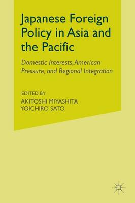 Japanese Foreign Policy in Asia and the Pacific by Y. Sato