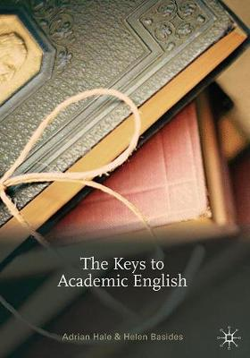 The Keys to Academic English by Adrian Hale