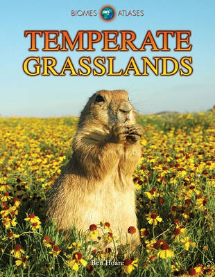 Temperate Grasslands by Ben Hoare