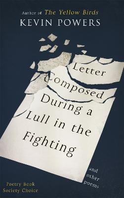 Letter Composed During a Lull in the Fighting book