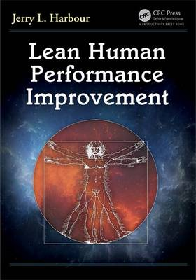 Lean Human Performance Improvement by Jerry L. Harbour