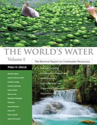The World's Water Volume 8 by Peter H. Gleick