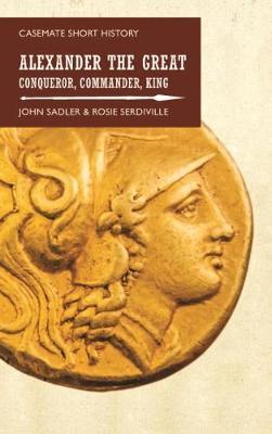 Alexander the Great by John Sadler