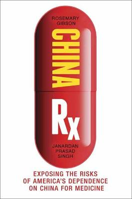 China Rx by Rosemary Gibson