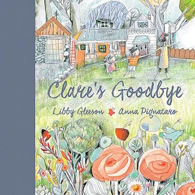Clare's Goodbye by Libby Gleeson
