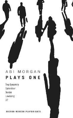 Abi Morgan by Abi Morgan