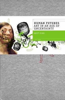 Human Futures by Andy Miah