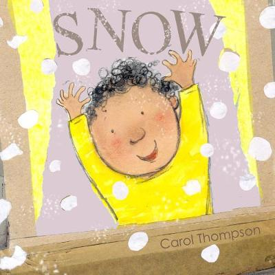 Snow by Carol Thompson