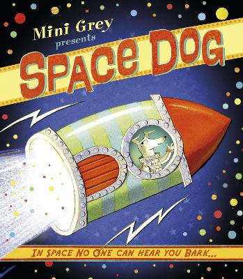Space Dog by Mini Grey