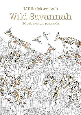 Millie Marotta's Wild Savannah Postcard Book: 30 beautiful cards for colouring in by Millie Marotta