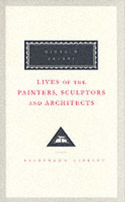 Lives Of The Painters, Sculptors And Architects Volume 2 by Giorgio Vasari