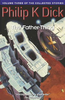 The Father-Thing by Philip K. Dick