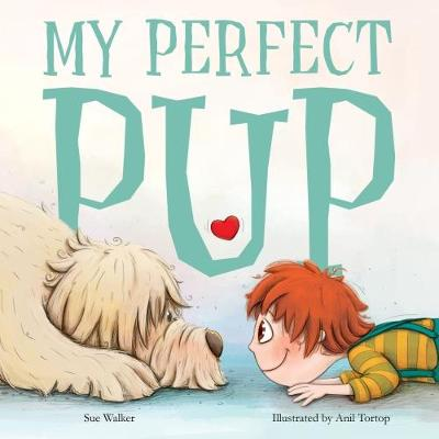 My Perfect Pup by Sue Walker