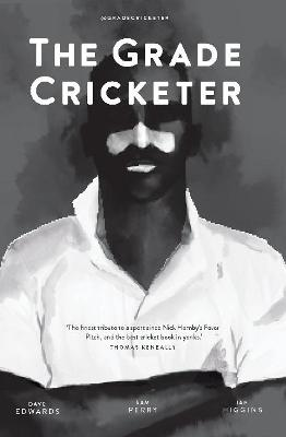 The Grade Cricketer by Sam Perry