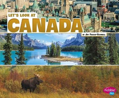 Let's Look at Canada by Joy Frisch-Schmoll