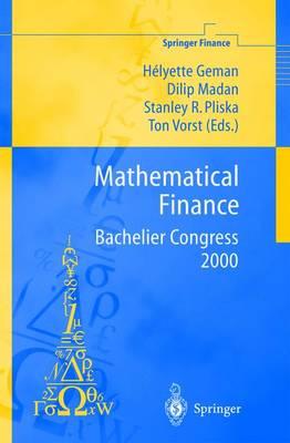 Mathematical Finance - Bachelier Congress 2000 by Helyette Geman