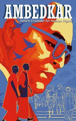 Ambedkar: India's Crusader For Human Rights book