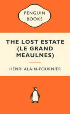 Lost Estate (le Grand Meaulnes) book