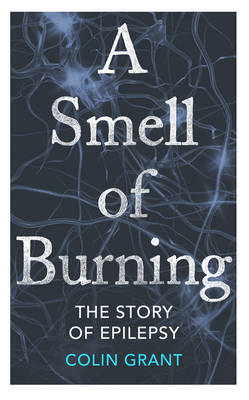 A Smell of Burning by Colin Grant
