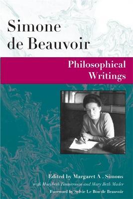 Philosophical Writings by Simone de Beauvoir