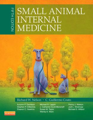 Small Animal Internal Medicine by Richard W. Nelson