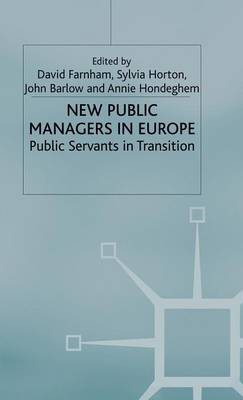 New Public Managers in Europe by David Farnham