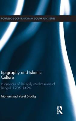 Epigraphy and Islamic Culture by Mohammad Yusuf Siddiq