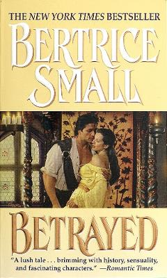 Betrayed by Bertrice Small