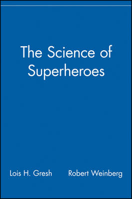Science of Superheroes book