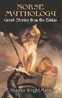 Norse Mythology by Hamilton Wright Mabie