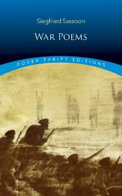 War Poems by Siegfried Sassoon