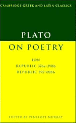 Plato on Poetry by Penelope Murray