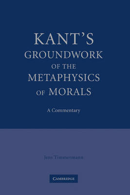 Kant's Groundwork of the Metaphysics of Morals book