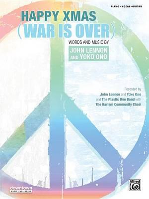 Happy Xmas (War Is Over) by John Lennon