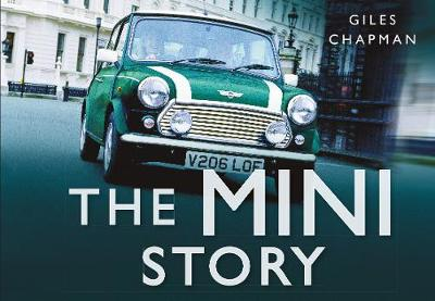 The Mini Story by Giles Chapman