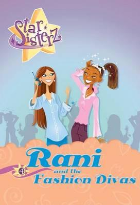 Rani and the Fashion Divas  No.4 by Anjali Banerjee