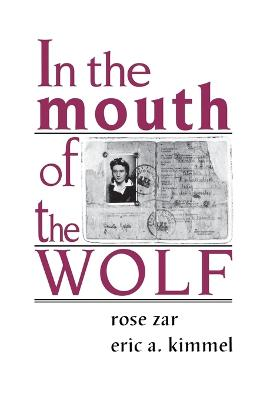 In the Mouth of the Wolf by Rose Zar