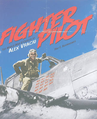 Fighter Pilot by Ray E. Boomhower