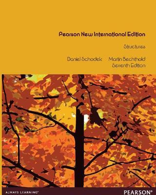 Structures: Pearson New International Edition by Daniel Schodek
