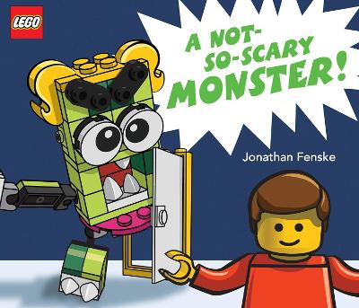 A Not So Scary Monster!  (A Classic LEGO Picture Book) book