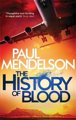 The History of Blood by Paul Mendelson
