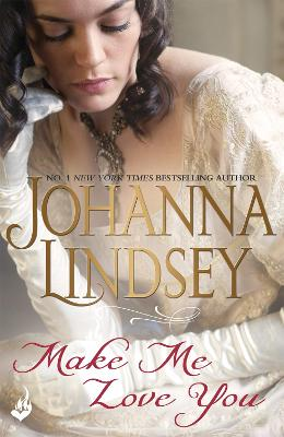 Make Me Love You by Johanna Lindsey