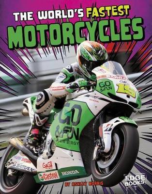 The World's Fastest Motorcycles by Ashley P Watson Norris